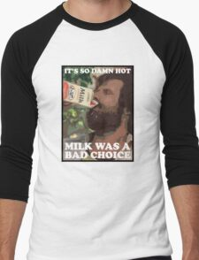 Ron Burgundy - Milk was a bad choice! Men's Baseball ¾ T-Shirt