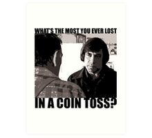 What's the most you ever lost.. Art Print