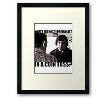 What's the most you ever lost.. Framed Print