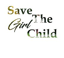 Save The Girl Child Photographic Print