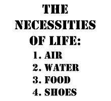 The Necessities Of Life: Shoes - Black Text by cmmei