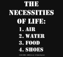 The Necessities Of Life: Shoes - White Text by cmmei