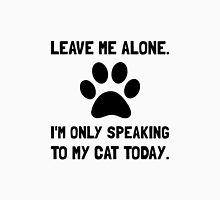 Alone Speaking Cat Unisex T-Shirt