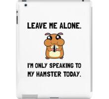 Alone Speaking Hamster iPad Case/Skin