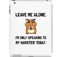 Alone Speaking Hamster iPad Case/Skin