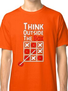 Think Outside the Box - X O games Fun by Aariv Classic T-Shirt