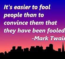 Mark Twain Quote by Michelle Albert