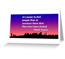 Mark Twain Quote Greeting Card