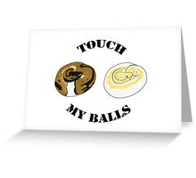 Ball Python T-shirt - Touch Greeting Card