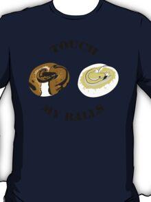Ball Python T-shirt - Touch T-Shirt