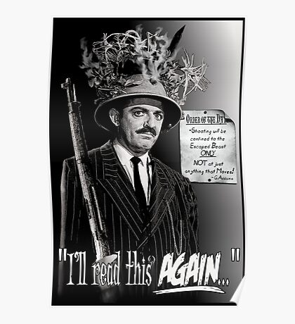 """Gomez Addams-""""Order of the Day"""" Poster"""