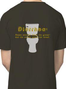 Diarrhea of a Stranger # 1 Classic T-Shirt