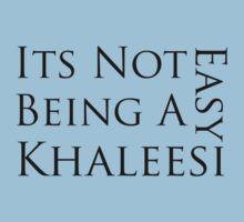 It's Not Easy Being a Khaleesi by ScottW93