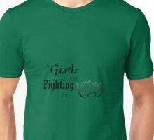 a girl worth fighting for Unisex T-Shirt