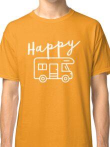 Happy Camper (RV) Classic T-Shirt