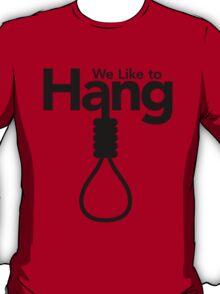 Mafia Town: We Like To Hang w/ Noose T-Shirt