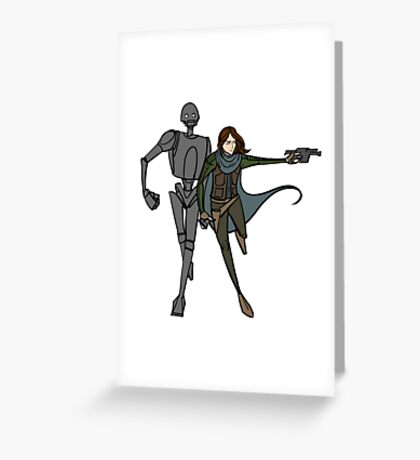 Jyn and K-2SO Greeting Card