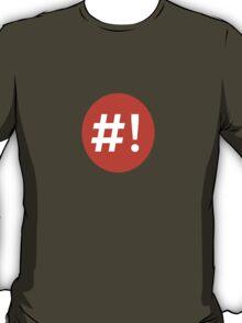 Shebang I T-Shirt
