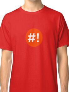 Shebang I Classic T-Shirt