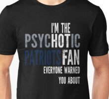 Psychotic Patriots Fan Unisex T-Shirt