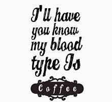I'LL HAVE YOU KNOW MY BLOOD TYPE IS COFFEE (WHITE TEE) Men's Baseball ¾ T-Shirt