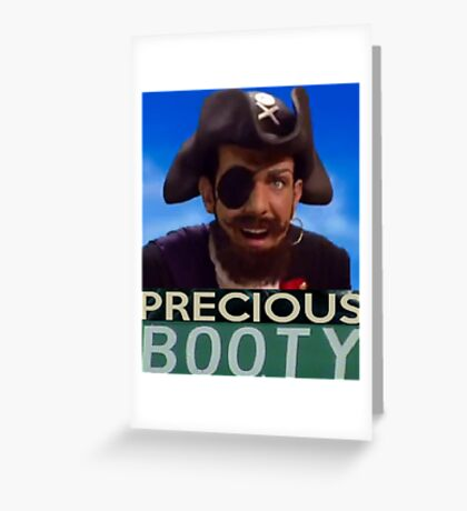 Robbie Rotten - Precious Booty Greeting Card