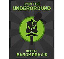 Underground Propaganda Photographic Print