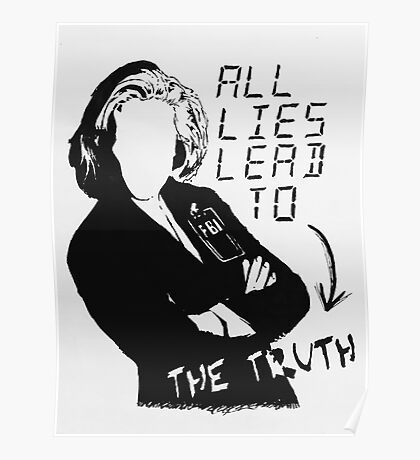 """Dana Scully """"all lies lead to the truth"""" Poster"""