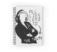 "Dana Scully ""all lies lead to the truth"" Spiral Notebook"