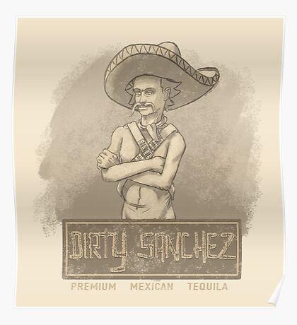 Dirty Sanchez Poster