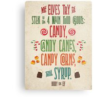 Buddy the Elf - The Four Main Food Groups Metal Print