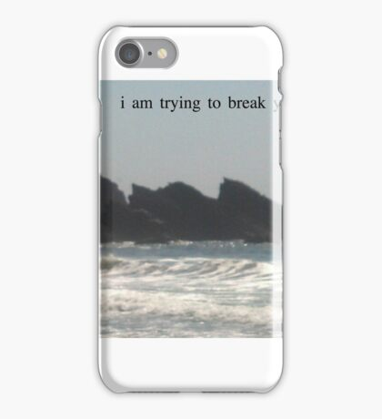 ~i am trying to break your heart~ iPhone Case/Skin