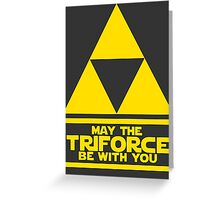 May the Triforce be with you - Link Greeting Card