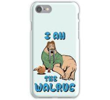 I AM THE WALRUS iPhone Case/Skin
