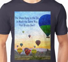 The Ships Hung in the Sky Unisex T-Shirt