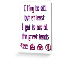 I may be old... ZEPPELIN! Greeting Card