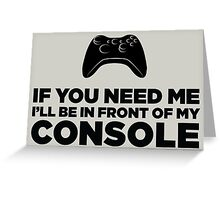 My Console Greeting Card