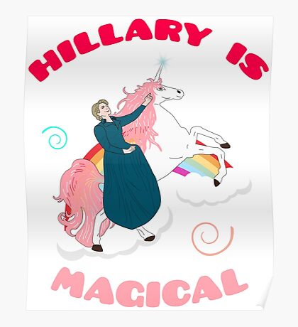 Hillary is Magical Poster