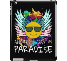Another Day In Paradise Smiley Face Happy Mode iPad Case/Skin