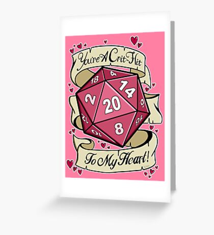 Critical Hit for my Heart Greeting Card
