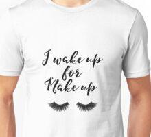 Gift for her Bathroom decor Lashes Makeup print I wake up for Make up quote Eyelashes print Eye lash art Fashion printable Feminine wall art Unisex T-Shirt