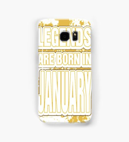 Legends Are Born In January T-Shirt Samsung Galaxy Case/Skin