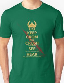 KEEP BLOODY CROM Unisex T-Shirt
