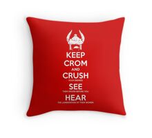 KEEP CROM Throw Pillow