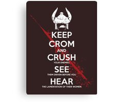 KEEP CROM Canvas Print