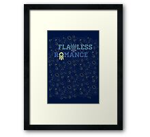 FLAWLESS ROMANCE Framed Print