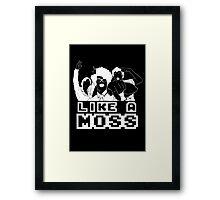 Like A Moss Framed Print