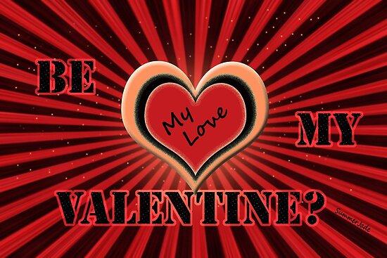 Be My Love, My Valentine by SummerJade