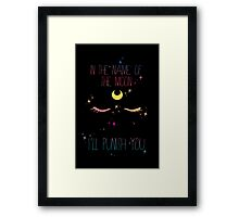 In the Name of the Moon... Framed Print