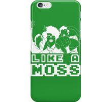 Like A Moss iPhone Case/Skin